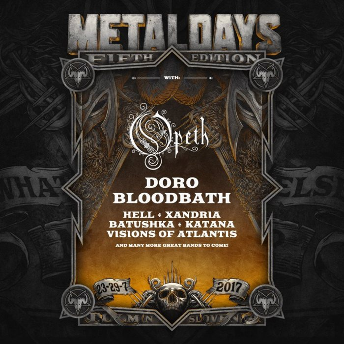 Metaldays-2017-Opeth-Doro-Bloodbath-Hell-Xandria-Batushka-Katana-Visions-of-Atlantis